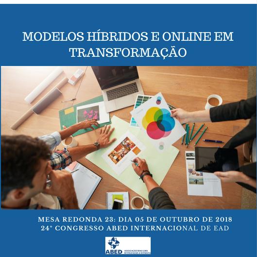 """""""Modelos Híbridos e Online em Transformação"""""""