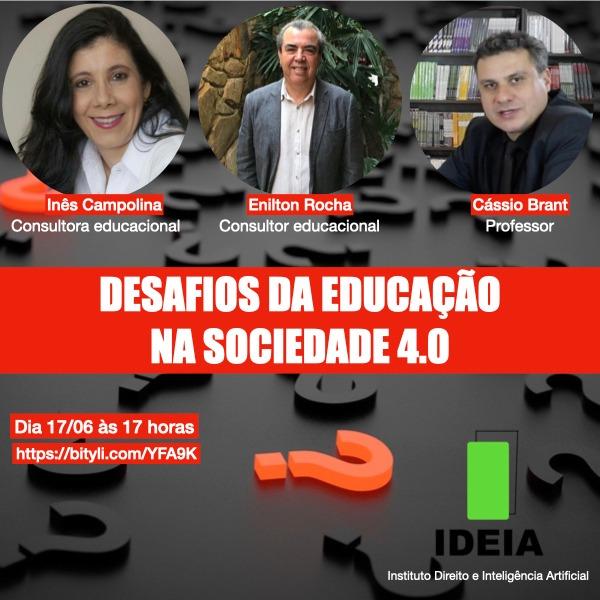 Desafios da Educação na Sociedade 4.0!